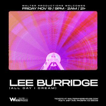 Lee Burridge at Walter Where?House